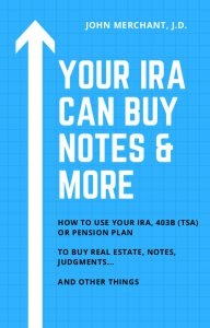 Your IRA Can Buy Notes More book COVER